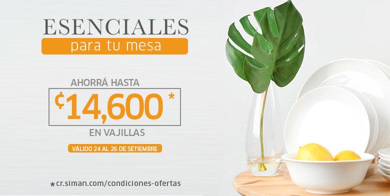 ESENCIALES EN TU MESA - VAJILLAS AHORRA HASTA C14,600